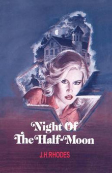 Night of the Half-Moon av James H. Rhodes (Heftet)