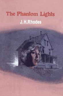 The Phantom Lights av James H. Rhodes (Heftet)