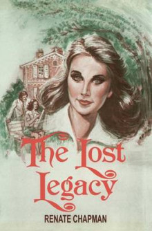 The Lost Legacy av Renate Chapman (Heftet)