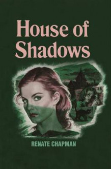 House of Shadows av Renate Chapman (Heftet)