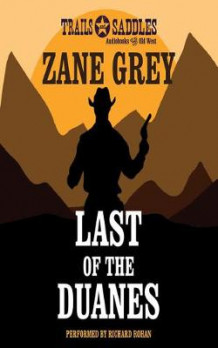 Last of the Duanes av Zane Grey (Heftet)