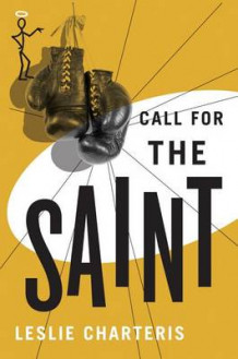 Call for the Saint av Leslie Charteris (Heftet)