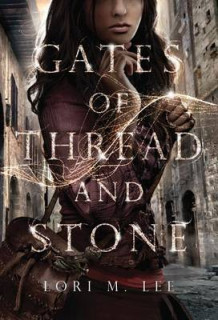 Gates of Thread and Stone av Lori M. Lee (Heftet)