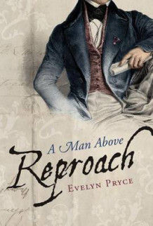 A Man Above Reproach av Evelyn Pryce (Heftet)