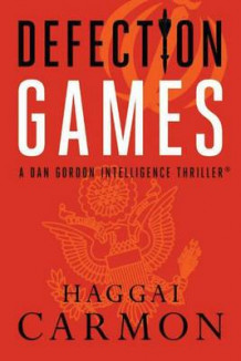 Defection Games av Haggai Carmon (Heftet)