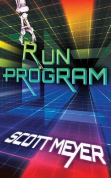 Run Program av Scott Meyer (Heftet)