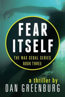 Fear Itself av Dan Greenburg (Heftet)