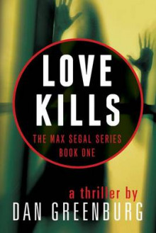 Love Kills av Dan Greenburg (Heftet)