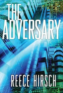 The Adversary av Reece Hirsch (Heftet)