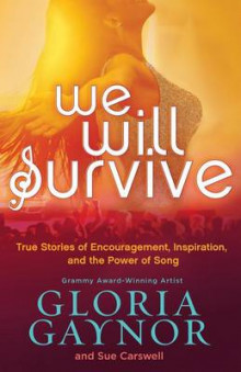 We Will Survive av Gloria Gaynor og Sue Carswell (Heftet)