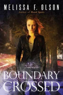 Boundary Crossed av Melissa F. Olson (Heftet)