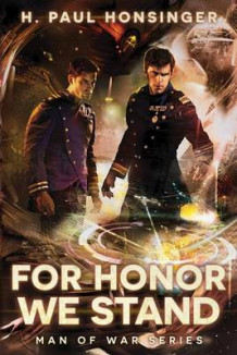For Honor We Stand av H. Paul Honsinger (Heftet)