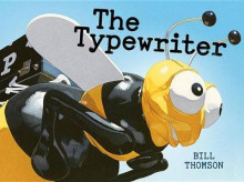 The Typewriter av Bill Thomson (Innbundet)