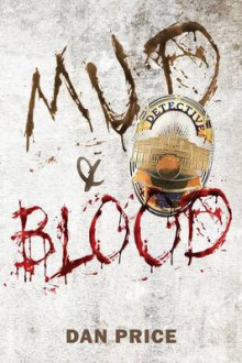 Mud and Blood av Dan Price (Heftet)