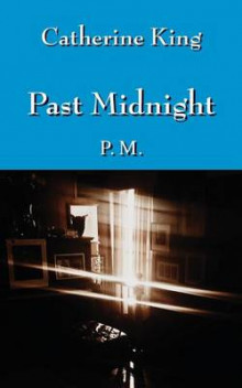 Past Midnight av Catherine King (Heftet)
