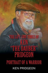 Omslag - The Life and Times of Ken the Dauber Pridgeon