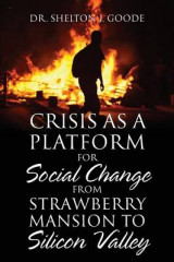 Omslag - Crisis as a Platform for Social Change from Strawberry Mansion to Silicon Valley