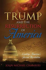 Omslag - Trump and the Resurrection of America