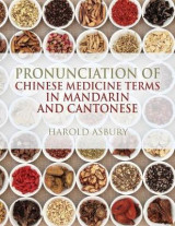 Omslag - Pronunciation of Chinese Medicine Terms in Mandarin and Cantonese