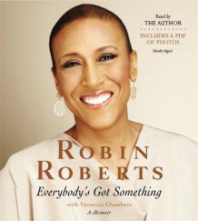 Everybody's Got Something av Robin Roberts og Veronica Chambers (Lydbok-CD)