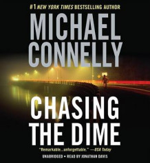 Chasing the Dime av Michael Connelly (Lydbok-CD)