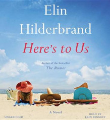 Here's to Us av Elin Hilderbrand (Lydbok-CD)
