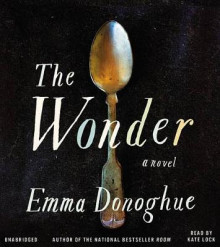 The Wonder av Professor Emma Donoghue (Lydbok-CD)
