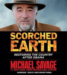 Scorched Earth av Michael Savage (Lydbok-CD)