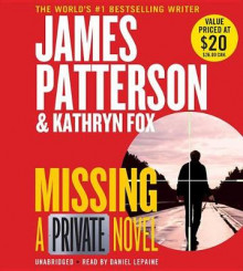 Missing av James Patterson (Lydbok-CD)