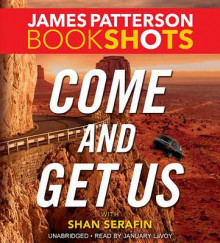 Come and Get Us av James Patterson (Lydbok-CD)