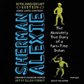 The Absolutely True Diary of a Part-Time Indian 10th Anniversary Edition av Sherman Alexie (Lydbok-CD)