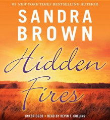 Hidden Fires av Sandra Brown (Lydbok-CD)