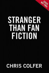 Omslag - Stranger Than Fanfiction