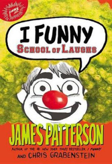 I Funny: School of Laughs av James Patterson (Lydbok-CD)