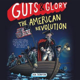 Omslag - Guts & Glory: The American Revolution