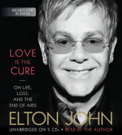 Love Is the Cure av Elton John (Lydbok-CD)