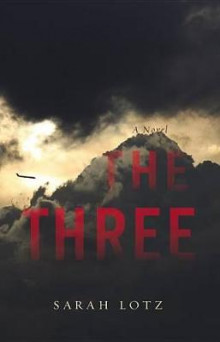The Three av Sarah Lotz (Lydbok-CD)