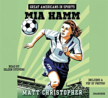 Great Americans in Sports: Mia Hamm av Matt Christopher (Lydbok-CD)
