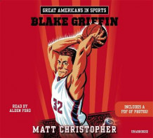 Great Americans In Sports: Blake Griffin av Matt Christopher (Lydbok-CD)