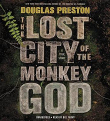 The Lost City of the Monkey God av Douglas Preston (Lydbok-CD)