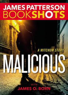 Malicious av James Patterson (Lydbok-CD)