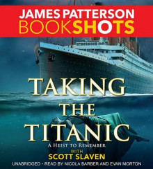 Taking the Titanic av James Patterson (Lydbok-CD)