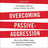 Omslag - Overcoming Passive-Aggression, Revised Edition