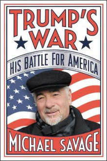 Trump's War av Michael Savage (Innbundet)