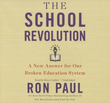 The School Revolution av Ron Paul (Lydbok-CD)