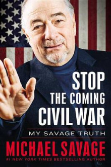 Stop the Coming Civil War av Michael Savage (Lydbok-CD)