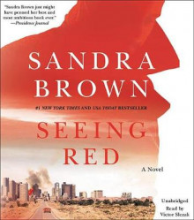 Seeing Red av Sandra Brown (Lydbok-CD)
