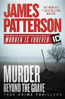 Murder Beyond the Grave av James Patterson (Lydbok-CD)
