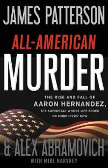 All-American Murder av James Patterson og Alex Abramovich (Lydbok-CD)