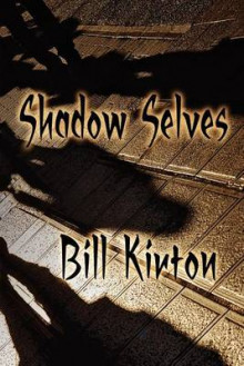 Shadow Selves av Bill Kirton (Heftet)